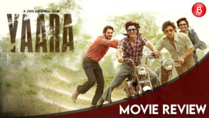 Yaara Movie Review