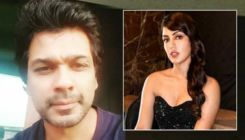 Nikhil Dwivedi supports Rhea Chakraborty; wishes to work with her 'when all this is over'