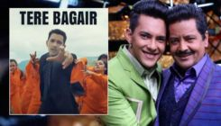 'Tere Bagair' Song: Aditya launches father Udit Narayan with this new single