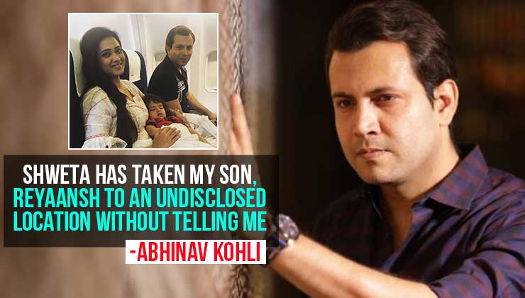 Abhinav Kohli claims his son is 'missing'; accuses estranged wife Shweta Tiwari of taking him to an 'undisclosed location' | Bollywood Bubble