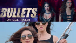 'Bullets' Trailer: Sunny Leone & Karishma Tanna are bold and badass in this nail-biting thriller