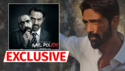 EXCLUSIVE: Arjun Rampal: When I discovered why it's called 'Nail Polish', I had a big smile