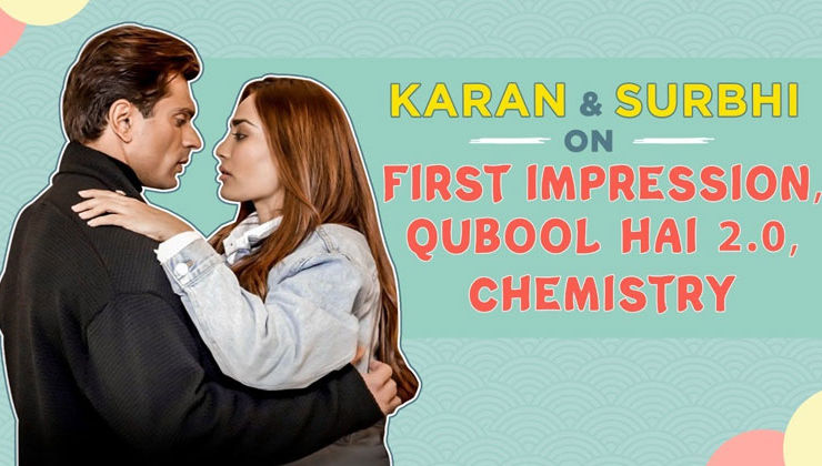 Qubool Hai 2.0: Karan Singh Grover & Surbhi Jyoti on their first impression, chemistry & next season
