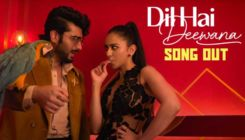 Dil Hai Deewana Song Out: Arjun Kapoor and Rakul Preet Singh's peppy track will make you groove on its foot-tapping beats