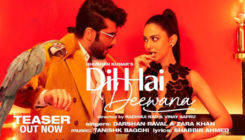 Dil Hai Deewana Song Teaser: Arjun Kapoor and Rakul Preet Singh give a sneak-peek into their fun-filled love story