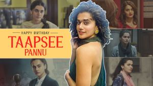 Happy Birthday Taapsee Pannu: Powerful dialogues of the Haseen Dillruba star that will always resonate with cinephiles